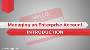 Managing an Enterprise Account